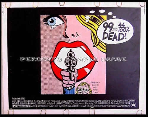 99 & 44/100% DEAD ~ '74 POP ART Half-Sheet Movie Poster ~ RICHARD HARRIS / JOHN FRANKENHEIMER