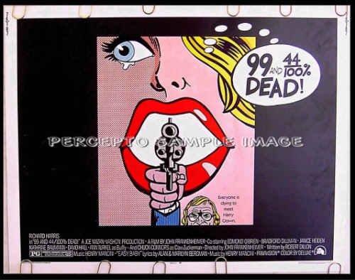 99 & 44/100% DEAD ~ '74 POP ART Half-Sheet Movie Poster ~ RICHARD HARRIS / JOHN FRANKENHEIMER