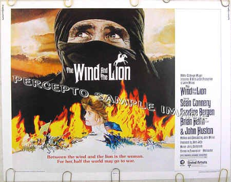 WIND AND THE LION ~ Half-Sheet Movie Poster ~ Sean CONNERY / Candice BERGEN / Brian KEITH
