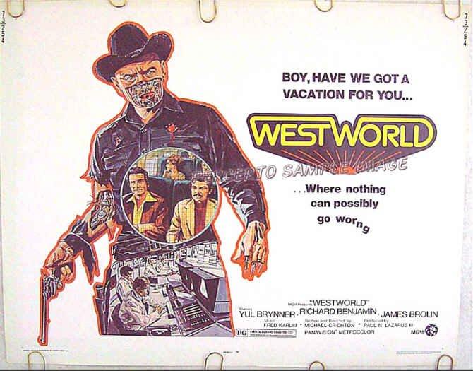 WESTWORLD ~ '73 Sci-Fi Half-Sheet Movie Poster ~ YUL BRYNNER / JAMES BROLIN / MICHAEL CRICHTON