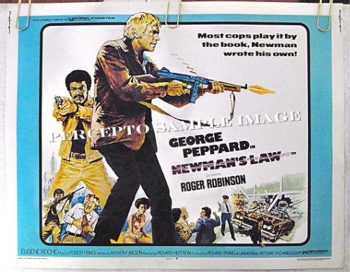 NEWMAN'S LAW ~ '74 Half-Sheet ACTION Movie Poster ~ GEORGE PEPPARD / ROGER ROBINSON /