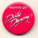 DIRTY DANCING ~ Original 1987 MOVIE PROMO PINBACK ~ PATRICK SWAYZE / JENNIFER GRAY