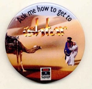 ISHTAR ~ Original 1987 Comedy Movie Promo PINBACK ~ WARREN BEATTY / DUSTIN HOFFMAN