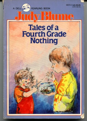 Tales of a fourth Grade Nothing (Judy Blume)