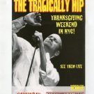 The Tragically Hip 1998 Manhattan Center NYC Concert Handbill