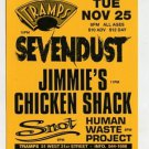 Sevendust Jimmie's Chicken Shack 1997 Tramps NYC Concert Handbill Card