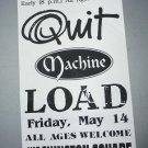 Quit Machine Load 1993 Miami Beach Punk Concert Flyer Handbill