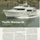 2010 Pacific Mariner 85' Yacht Review & Specs- Photos