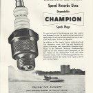 1951 Champion Spark Plugs Ad- Nice Photo Of Hydroplane