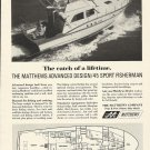 1967 Matthews Yacht Company Ad- The 45' Sport Fisherman