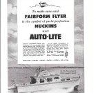1953 Auto- Lite Ad- Nice Photo of Huckins Ortega 40 Yacht