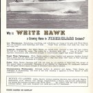 1962 White Hawk Boat Ad- Nice Photo