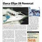 2006 Elorca Ellips 28 Powercat Boat Review- Nice Photo