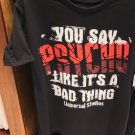Universal Studios Exclusive You Say Psycho Like It's A Bad Thing Shirt Small New