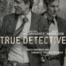 Marty Hart Rust Cohle True Detective BW TV Series 32x24 Wall Print POSTER