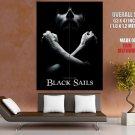 Black Sails BW TV Series Giant Huge Print Poster
