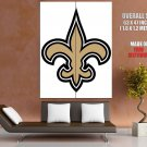 New Orleans Saints Football Logo Hockey Sport Art Giant Huge Print Poster