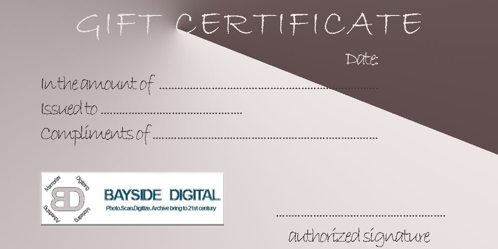 GIFT CERTIFICATE for photo video transfer to dvd Bayside Digital $100
