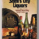 Vintage-SHELL'S CITY LIQUORS Good Hosting and Gift Catalog- 1978-Recipes-Miami