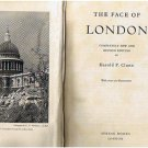 Vintage - THE FACE OF LONDON by Harold P Clunn -circa 1957 - History - Travel