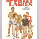 Vintage - SPORTIN' LADIES by Herb Michelson -Sports -Athletes -Bimbos -1975 -FE