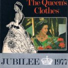 THE QUEEN'S CLOTHES - Anne Edwards -Jubilee 1977 -Elizabeth's 25th Year As Queen