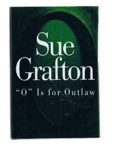 """O"" IS FOR OUTLAW by Sue Grafton SIGNED For Me - Stated First Edition 1999"