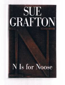 """N"" IS FOR NOOSE by Sue Grafton SIGNED  - Stated First Edition 1998 HBDJ"