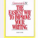 WAY TO IMPROVE Your WRITING Gram-mat-ik IV User's Guide