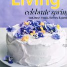 MARTHA STEWART LIVING Magazine May 2013 -Celebrate Spring-Fast Fresh Meals-Party