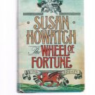 WHEEL OF FORTUNE by Susan Howatch - Book Club Edition - BCE -Novel 4 Generations