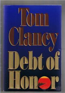 Debt of Honor by Tom Clancy - Jack Ryan FE