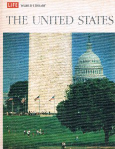 Time Life World Library UNITED STATES by Patrick O'Donovan etal-1965-Home School