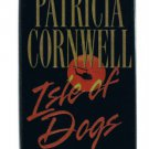 ISLE OF DOGS by Patricia Cornwell - Big City Police Novel HBDJ - FE