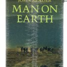 MAN ON EARTH by John Reader HB DJ - still in shrinkwrap