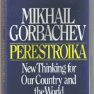 PERESTROIKA - Mikhail Gorbachev - Russian History- BCE -Book Club Edition-Russia