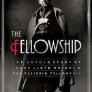 THE FELLOWSHIP - Harold Zellman -Frank Lloyd Wright-Taliesin Colony-Spiritualism