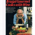 THE FRUGAL GOURMET COOKS WITH WINE by Jeff Smith- Recipes-First Edition-cookbook