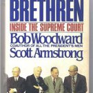 THE BRETHREN - Inside The Supreme Court-Bob Woodward - BCE - Book Club Edition