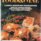 FOOD & WINE Magazine November 1985 -Thanksgiving - City Kitchen-Pumpkin Desserts