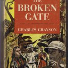 THE BROKEN GATE by Charles Grayson Indo-China novel-First Edition 1948- Cambodia