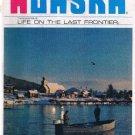 ALASKA Magazine April 1972- Eskimo Language-Katmai-Tatitlek-Roman Bath-Sportsman