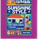 SUNSHINE STYLE Cookbook by Susan Gunter -First Edition -Caribbean-Caribbee Spice