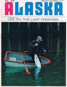 ALASKA Magazine May 1973 - Sportsman -Grayling -Wolf Research Mckinley -Wrangell
