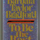 TO BE THE BEST -  Barbara Bradford - Book Club Edition  -  BCE