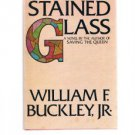 STAINED GLASS by William F Buckley, Jr. Novel - Book Club Edition - BCE
