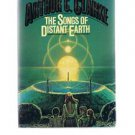 The Songs Of Distant Earth by Arthur C Clarke-First Edition 1986 Science Fiction