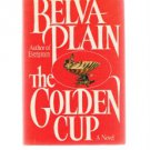 THE GOLDEN CUP-Belva Plain-Book Club Edition-BCE-Novel-Jewish-Early 19ty Century