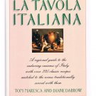 La Tavola Italiana byTom Maresca -1988 cookbook-Hardcover - stated First Edition