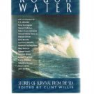 ROUGH WATER -Stories Of Survival From The Sea edited by Clint Willis-Herman Wouk